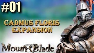 Let's Play CADMUS FLORIS EXPANSION MB Warband Mod Part 1