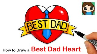 How to Draw a Best Dad Heart ❤️ | Father's Day Art
