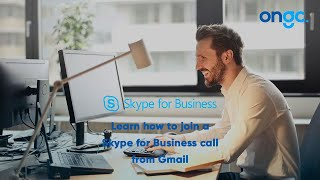 How to join a Skype for Business Meeting from Gmail
