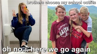 brothers choose my outfits to school for a week