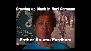 Growing up Black in Nazi Germany - Esther Anumu Fordham