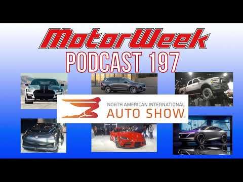 MW Podcast #197 – 2019 NAIAS Recap