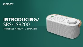 Introducing the Sony SRS-LSR200 Wireless Handy TV Speaker
