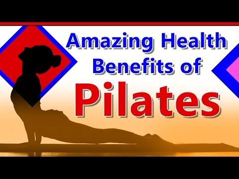Amazing Benefits of Pilates - The Health Benefits of Pilates - Pilates Improve Overall Health