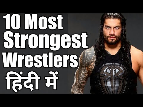 Download Top 10 Most Strongest Wrestlers of 2018 |Wrestle Chatter|