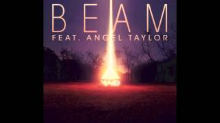 Mako - Beam Ft. Angel Taylor