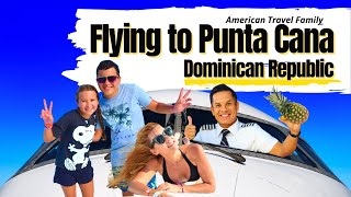 FLYING TO PUNTA CANA  | 2020 | Travel Family Vlog 😀