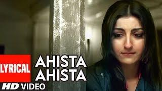 Ahista Ahista Title Track Lyrical Video | Aahista Aahista