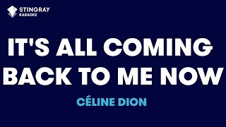"It's All Coming Back To Me Now in the Style of ""Céline Dion"" with lyrics (no lead vocal)"