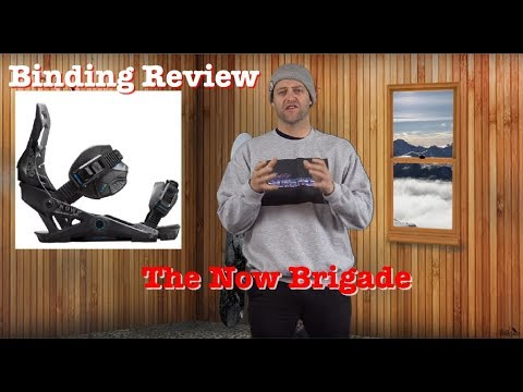 The 2019 Now Brigade Snowboard Binding Review