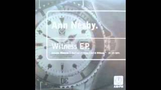 "ANN NESBY ""Can I Get A Witness (Garage Dub)"" (1996)"