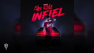 Infiel (Audio) - Alex Rose (Video)