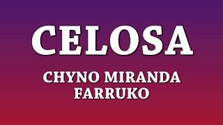 Celosa   Chyno Miranda Ft Farruko [Letra]