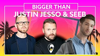 Justin Jesso & Seeb   Bigger Than [Lyric Video]