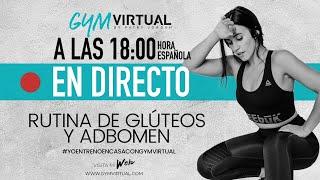 DIRECTO - RUTINA COMPLETA GLÚTEOS Y ABDOMEN 45 MINUTOS