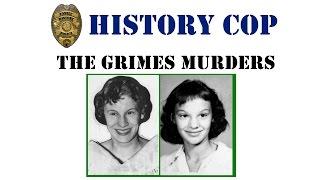 History Cop Grimes Murders of 1956