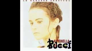 Antonella Bucci - Le Ragazze Crescono/Il Gigante (1992)