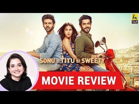 Anupama Chopra's Movie Review of Sonu Ke Titu Ki Sweety   Luv Ranjan