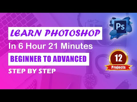 Photoshop Complete Tutorial in Hindi | Photoshop for Beginners to Advanced |  With 12 Projects