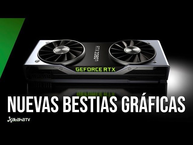 Nuevas Nvidia RTX 20 Series