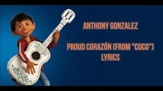 Proud Corazón (lyrics/letra) from Coco Pixar | Anthony Gonzalez