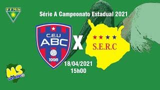 SERC vs C.E. União ABC - 10° Rodada Estadual MS Série A