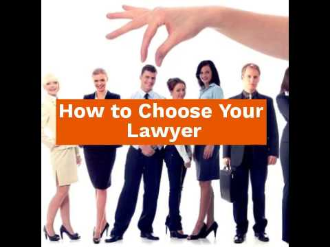 How to Choose a Lawyer - 5 Tips