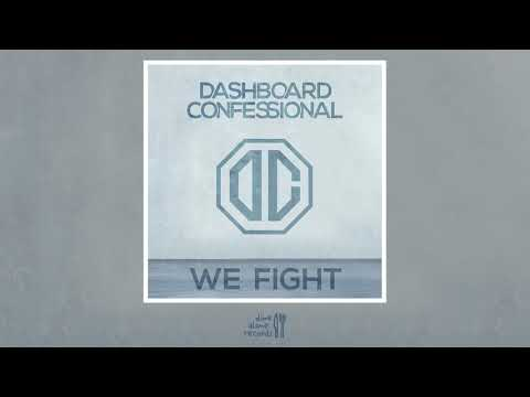New Dashboard Confessional: We Fight (Official Audio)