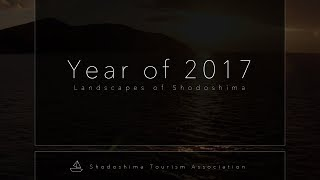 Year of 2017 in Shodoshima Japan