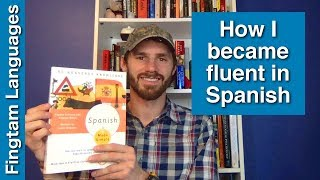 How I learned Spanish (and became fluent)