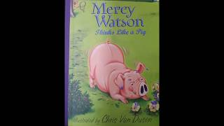 Online Storytime with Mrs. Annie! Mercy Watson Thinks Like a Pig; Chpts 1-7