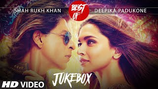 Best Of Shah Rukh Khan  Deepika Padukone Video Songs Collection (2015) |T-Series