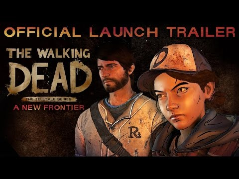 'The Walking Dead: The Telltale Series - A New Frontier' Launch Trailer (PRESS) thumbnail