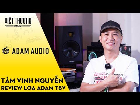 Review Loa Kiểm Âm Adam Audio T8V - Tâm Vinh Nguyễn Producer