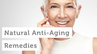 Natural Anti-Aging Solutions