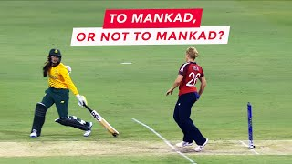 To Mankad, or not to Mankad?