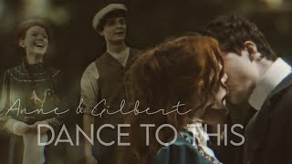Anne & Gilbert | Dance to this
