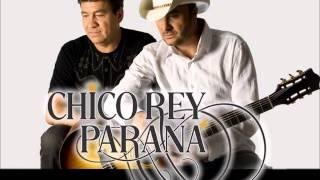 Chico Rey e Paraná - Seleção de sucessos