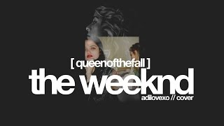 King Of The Fall - The Weeknd (cover by Adriana) + Instrumental