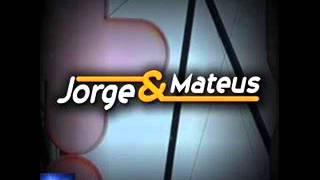 Pra Ter O Seu Amor - JORGE & MATEUS