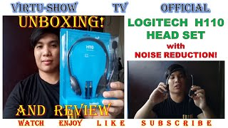 Unboxing and Review : P470 only- Logitech H110 Stereo Headset with Noise Cancelling Feature | EP. 60