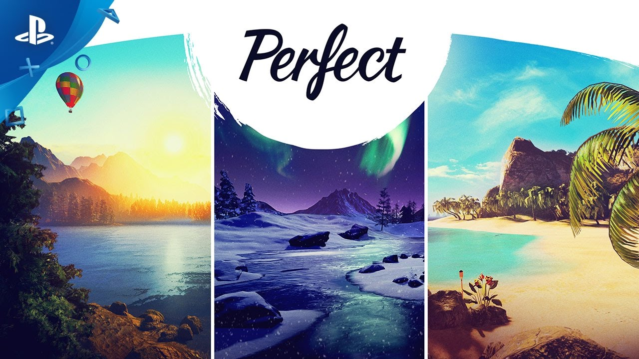 Escape, Explore, and Relax in Perfect, Out Tomorrow on PS VR