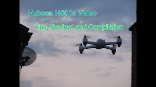 Hubsan H501s Video Tips, Review and Compilation