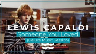 Lewis Capaldi  - Someone You Loved   Live @ DELUXE MUSIC SESSION   OFFSHORE