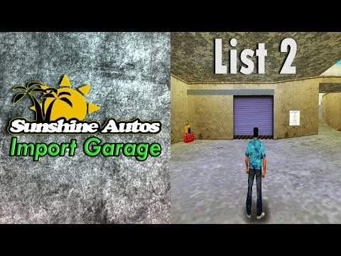 Grand Theft Auto Vice City - Sunshine Autos Import Garage (List 2)