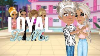 Loyal To Me   Msp Version