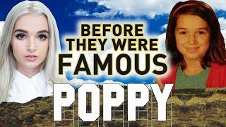 POPPY - Before They Were Famous - Moriah Perriera