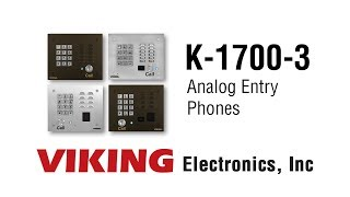 Viking K-1700-3 Series Analog Entry Phones