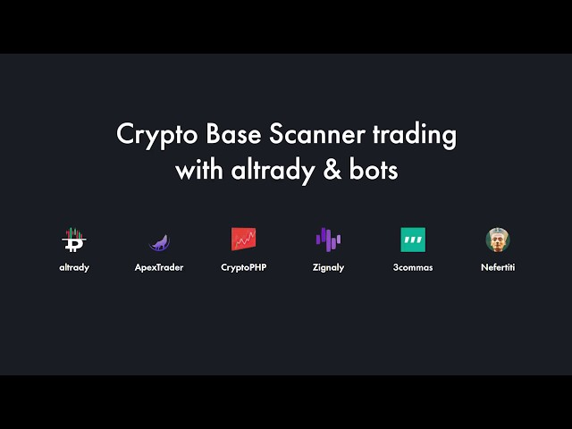 Altrady - How to use Crypto Base Scanner