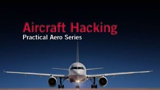 Hugo Teso - Aircraft Hacking- Practical Aero Series